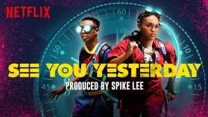 see-you-yesterday-netflix-review